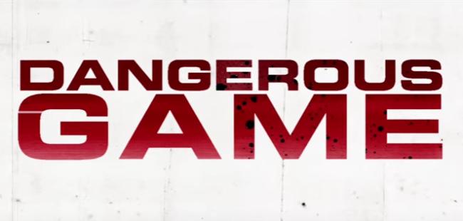 dangerous-game